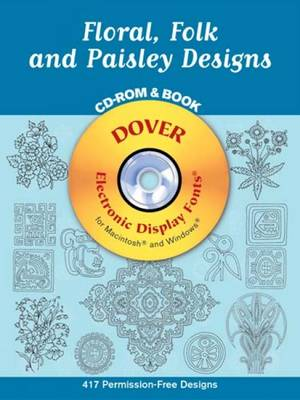Floral, Folk and Paisley Designs CD-Rom and Book