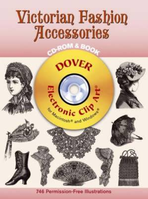 Victorian Fashion Accessories - Dover Electronic Clip Art