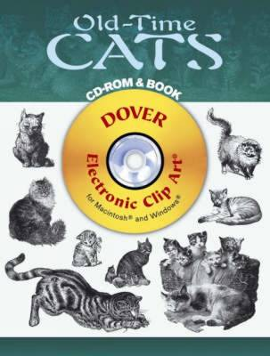 Old-Time Cats - Dover Electronic Clip Art (CD-ROM)