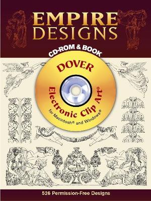 Empire Designs CD-ROM and Book - Dover Electronic Clip Art (Paperback)