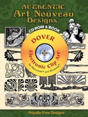 Authentic Art Nouveau Designs - Dover Electronic Clip Art