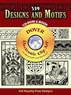 539 Designs and Motifs - Dover Electronic Clip Art