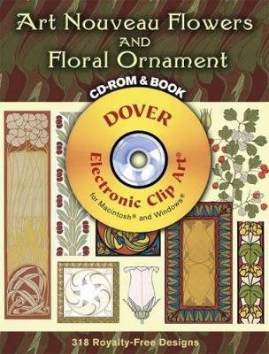 Art Nouveau Flowers and Floral Ornament - Dover Electronic Clip Art