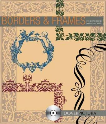 Borders and Frames - Dover Pictura Electronic Clip Art (Paperback)