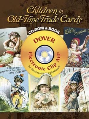 Children in Old-Time Trade Cards - Dover Electronic Clip Art