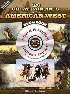 120 Great Paintings of the American West - Dover Electronic Clip Art