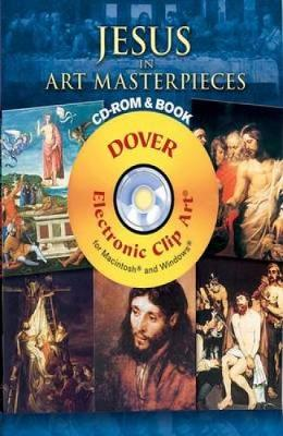 Jesus in Art Masterpieces - Dover Electronic Clip Art