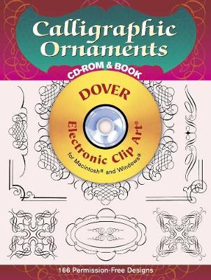 Calligraphic Ornaments CD-ROM and Book - Dover Electronic Clip Art (Paperback)