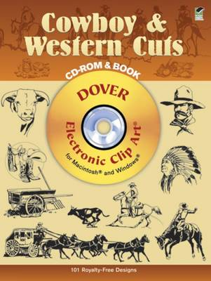 Cowboy and Western Cuts - Dover Electronic Clip Art (CD-ROM)