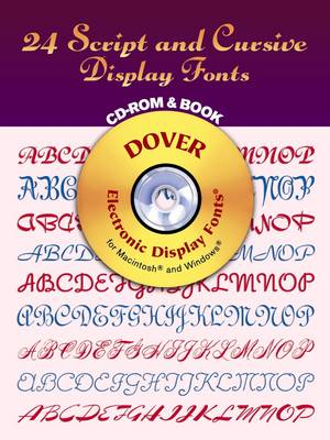24 Script and Cursive Display Fonts - Dover Electronic Display Fonts S. (Paperback)