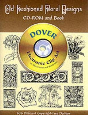 Old-Fashioned Floral Designs - CD-Rom and Book - Dover Electronic Clip Art
