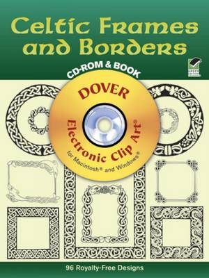 Celtic Frames and Borders - Dover Electronic Clip Art