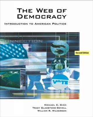 The Web of Democracy: An Introduction to American Politics (Paperback)