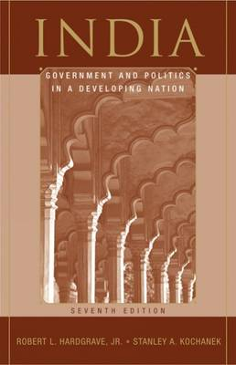 India: Government and Politics in a Developing Nation (Paperback)