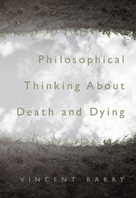 Philosophical Thinking about Death and Dying (Paperback)