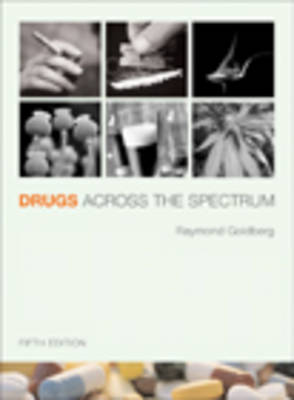 Drugs Across the Spectrum: with Infotrac (Paperback)