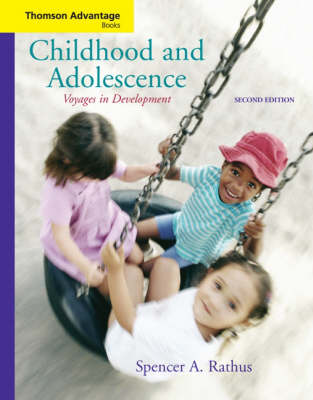 Childhood and Adolescence: Voyages in Development - Thomson Advantage Books (Paperback)