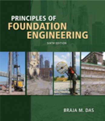 Principles of Foundation Engineering (Hardback)