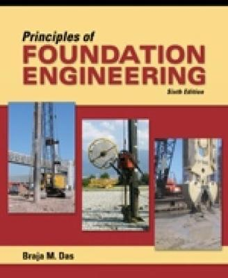 Principles of Foundation Engineering, Adapted International Edition (Paperback)