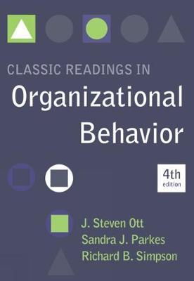Classic Readings in Organizational Behavior (Paperback)