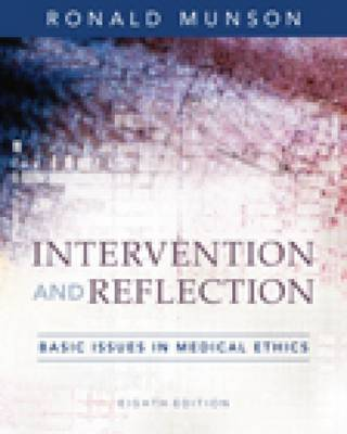 Intervention and Reflection: Basic Issues in Medical Ethics (Hardback)