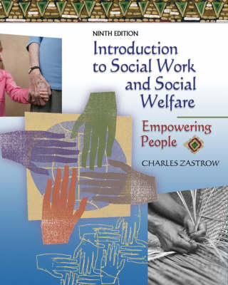 Introduction to Social Work and Social Welfare: Empowering People (Hardback)
