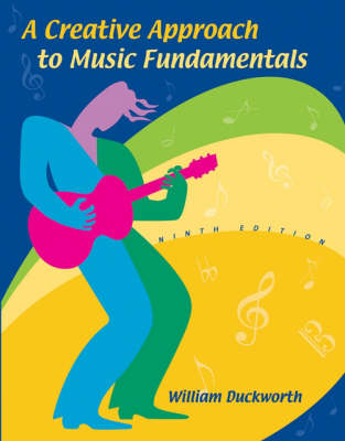 A Creative Approach to Music Fundamentals: Non Media Version (Paperback)
