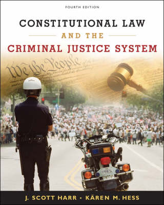 Constitutional Law and the Criminal Justice System (Hardback)