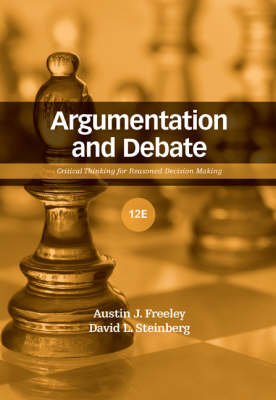 Argumentation and Debate: Critical Thinking for Reasoned Decision Making (Hardback)