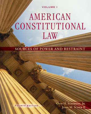 American Constitutional Law: v. 1: Sources of Power and Restraint (Paperback)