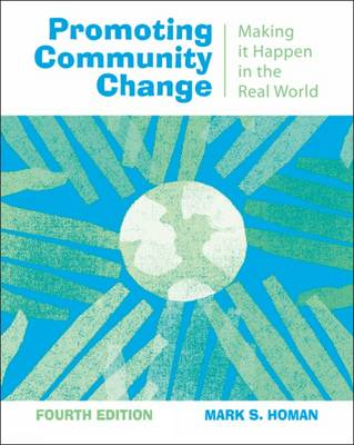 Promoting Community Change: Making it Happen in the Real World (Paperback)