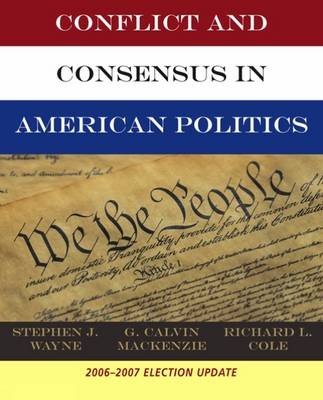 Conflict and Consensus in American Politics: Election Update (Paperback)
