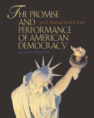 The Promise and Performance of American Democracy (Paperback)