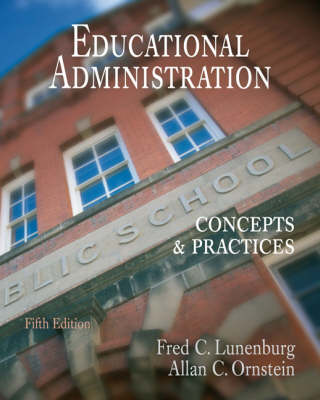 Educational Administration: Concepts and Practices (Hardback)