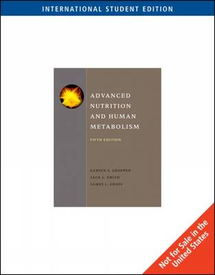 Advanced Nutrition and Human Metabolism (Paperback)