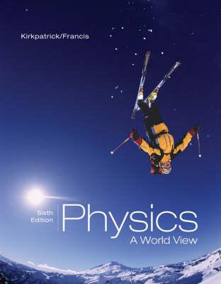 Physics: A World View - Advantage (Hardback)