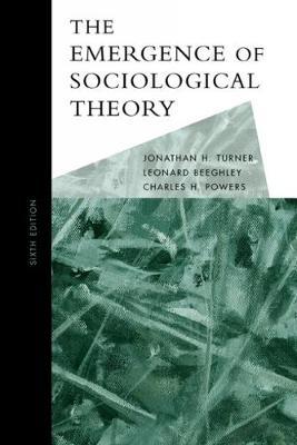 The Emergence of Sociological Theory (Hardback)