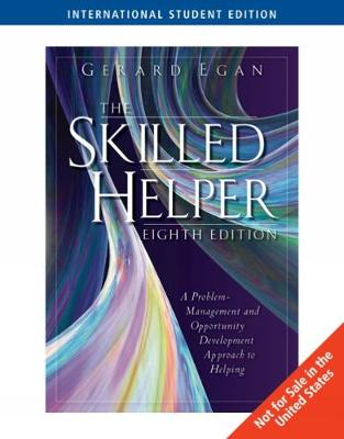 The Skilled Helper: A Problem-Management and Opportunity Development Approach to Helping, International Edition (Paperback)