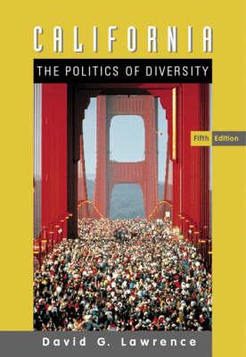 California: The Politics of Diversity (Paperback)