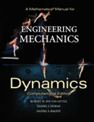 A Mathematica Manual for Engineering Mechanics: Dynamics - Computational Edition (Paperback)