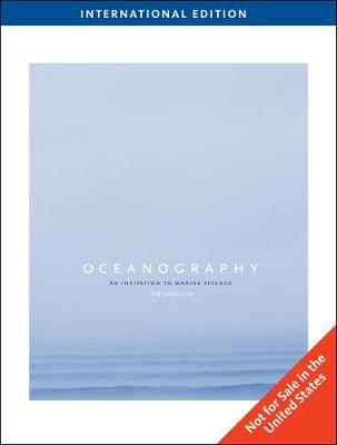 Oceanography: An Invitation to Marine Science, International Edition (Paperback)