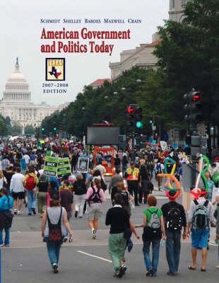 American Government and Politics Today 2007-2008: Texas Edition (Hardback)