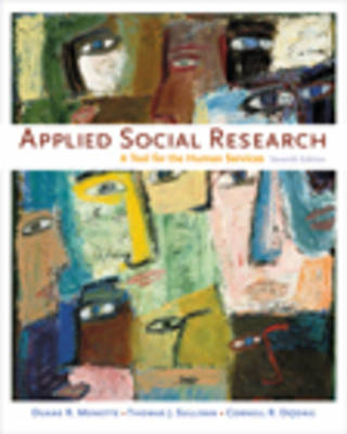 Applied Social Research: A Tool for the Human Services (Hardback)