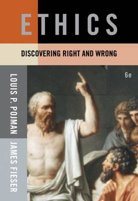 Ethics: Discovering Right and Wrong - Cengage Advantage Books (Paperback)