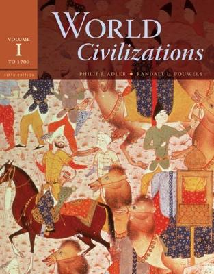 World Civilizations: World Civilizations To 1700 Volume 1 (Paperback)