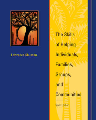 The Skills of Helping Individuals, Families, Groups, and Communities (Hardback)