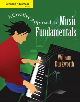 Cengage Advantage Books: A Creative Approach to Music Fundamentals (Paperback)