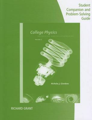 College Physics: Reasoning and Relationships, Volume 2: Student Companion and Problem-Solving Guide (Paperback)
