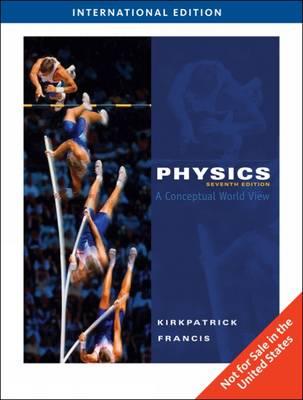Physics: A Conceptual World View (Hardback)