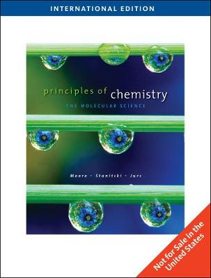 Principles of Chemistry: The Molecular Science, International Edition (Paperback)